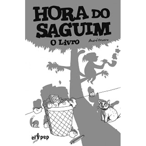 HORA DO SAGUIM –  El Pep Books