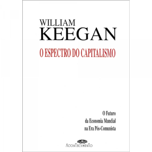 Capa do livro O Espectro do Capitalismo, de William Keegan. Acontecimento