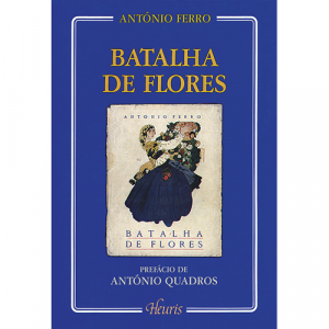 Capa do livro Batalha de Flores, de António Ferro. Europress - Heuris