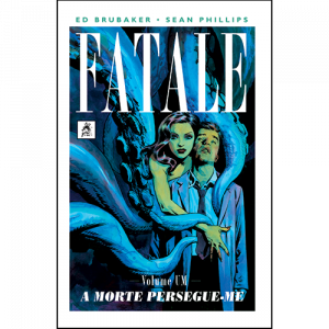Capa do livro Fatale Volume Um - A Morte Persegue-me, de Ed Brubaker e Sean Phillips. G. Floy Editora