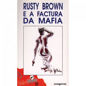 Capa do livro Rusty Brown e a Factura da Mafia. Europress - BolsoNoite