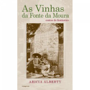 Capa do livro As Vinhas da Fonte da Mouta, de Aricia Alberty. Europress Editora