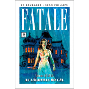 Fatale Vol. 4 As Lágrimas do Céu – Ed Brubaker e Sean Phillips
