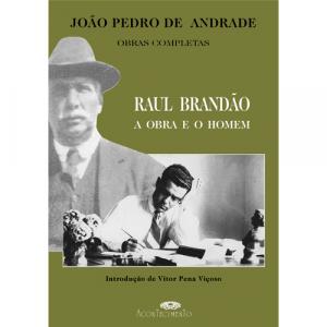 Capa do livro Raul Brandão - A Obra e o Homem, de João Pedro de Andrade. Editora Acontecimento