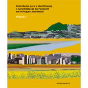 CONTRIBUTOS PARA A IDENTIFICAÇÃO E CARACTERIZAÇÃO DA PAISAGEM EM PORTUGAL CONTINENTAL