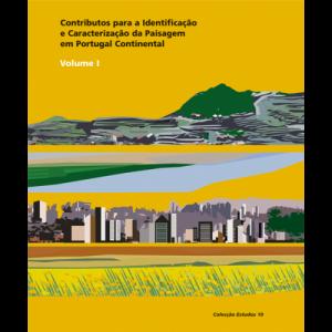 Capa do livro Contributos para a Identificação e Caracterização da Paisagem em Portugal Continental. Volume I. DGOTDU