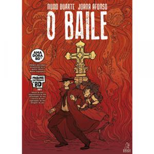 Capa do livro O Baile, 2ª edição, de Nuno Duarte e Joana Afonso. Kingpin Books
