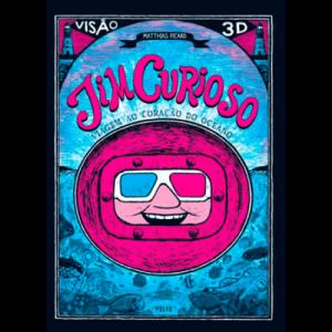 Capa do livro Jim Curioso - Viagem ao Coração do Oceano, de Matthias Picard. Livro em 3D. Polvo Editora
