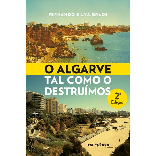 O-ALGARVE-TAL-COMO-O-DESTRUIMOS-2a-EDICAO
