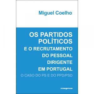 Capa do livro Os Partidos Políticos e o Recrutamento do Pessoal Dirigente em Portugal: O Caso do PS e do PPD/PSD. Europress Editora
