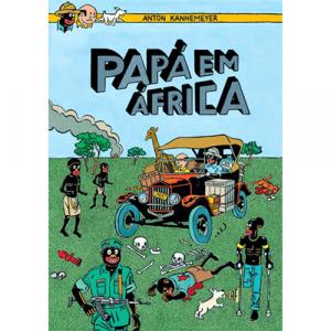 Capa do livro Papá em África, de Anton Kannemeyer. Editora Chili Com Carne