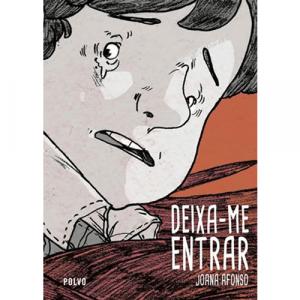 Capa do livro Deixa-me Entrar, de Joana Afonso. Polvo Editora