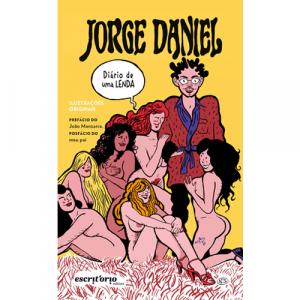 Capa do livro Jorge Daniel, Diário de uma Lenda. Prefácio de João Manzarra. Escritório Editora