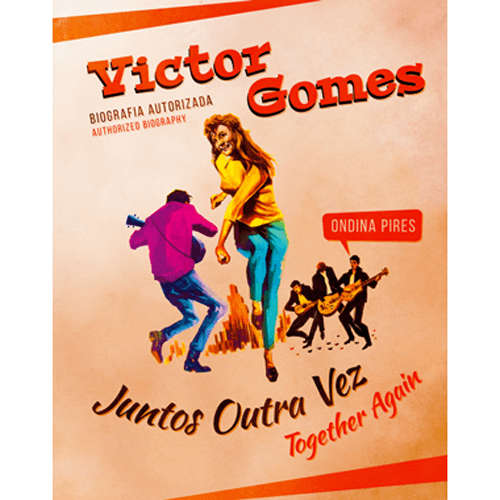 Juntos outra vez – Victor Gomes