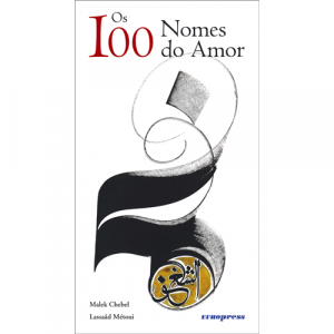 Capa do livro Os 100 Nones do Amor, de Malek Chebel e Lassaâd Métoui