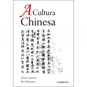 Capa do livro A Cultura Chinesa, de Feng Lingyu e Shi Wiemin. Edições fora de coleção Europress