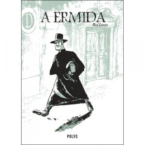 Capa do livro A Ermida, de Rui Lacas. Polvo Editora