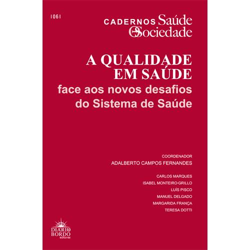 A QUALIDADE EM SAÚDE – Diário de Bordo