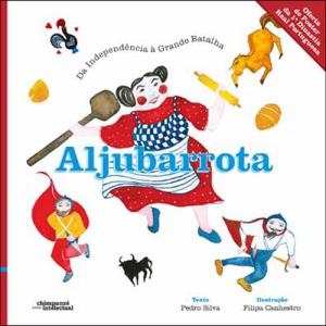 Capa do livro Aljubarrota: Da Independência à Grande Batalha. Escritório Editora