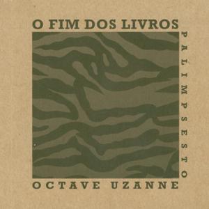 Capa do livro O Fim dos Livros, de Octave Uzanne. Palimpsesto Editora