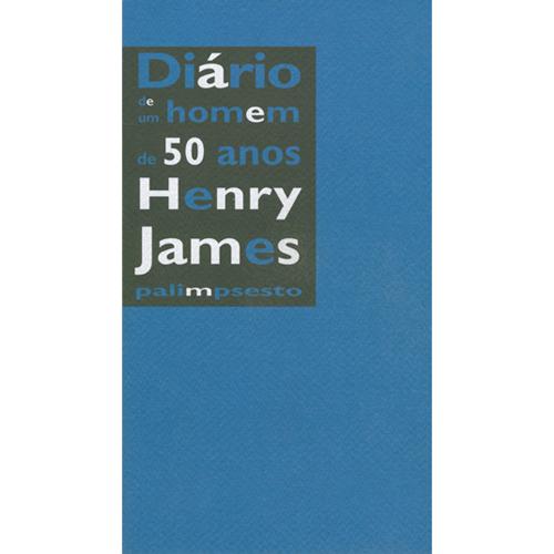 DIÁRIO DE UM HOMEM DE 50 ANOS – Palimpsesto Editora