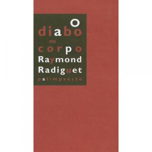 Capa do livro O Diabo no Corpo, de Raymond Radiguet. Palimpsesto Editora