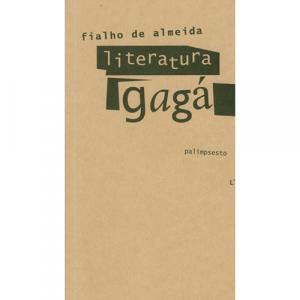 Capa do livro Literatura Gagá, de Fialho de Almeida. Palimpsesto Editora