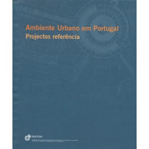 Capa do livro Ambiente Urbano em Portugal, Projectos Referência. DGOTDU