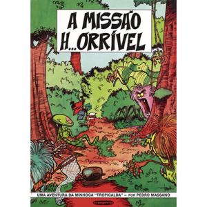Capa do livro A MISSÃO H...ÓRRÍVEL, de Pedro Massano. Europress Editora - Álbuns BêDê