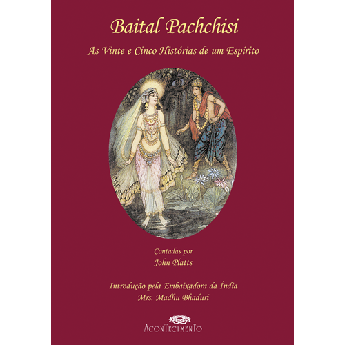 BAITAL PACHCHISI – 25 HISTÓRIAS DE UM ESPÍRITO – Acontecimento