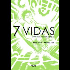 Capa do livro 7 Vidas - Diário de Vidas Passadas, de André Diniz e António Eder. Polvo Editora