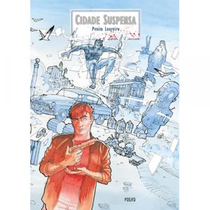 Capa do livro Cidade Suspensa, de Penim Loureiro. Polvo Editora