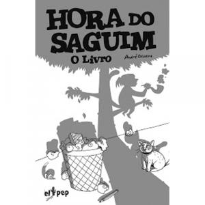 Capa do livro Hora do Saguim - O Livro, de André Oliveira. El Pep Books