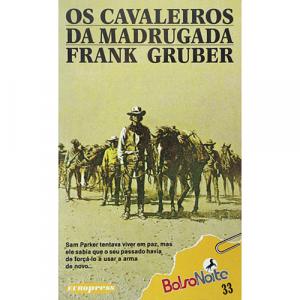 Capa do livro Os Cavaleiros da Madrugada, de Frank Gruber. Europress - BolsoNoite