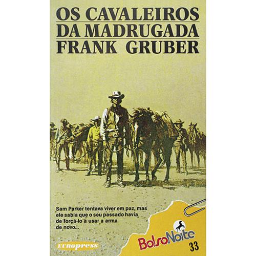 OS CAVALEIROS DA MADRUGADA – BolsoNoite