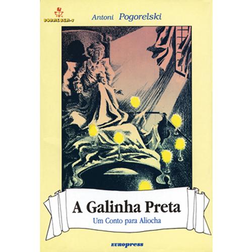 A GALINHA PRETA – Dorme Bem