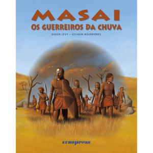 Capa do livro Masai - Os Guerreiros da Chuva, de Didier Lévy e Sylvain Bourriéres. Europress - Novo Mundo