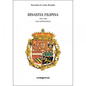Capa do livro Dinastia Filipina 1581-1640, de Fernando de Castro Brandão. Europress Editora - Heuris