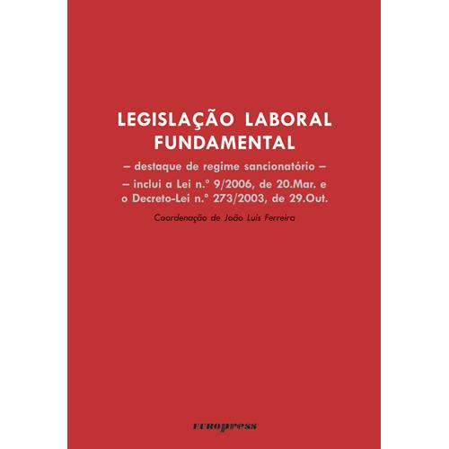 LEGISLAÇÃO LABORAL FUNDAMENTAL – Progresso do Direito – Códigos