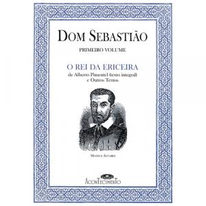 Capa do livro Dom Sebastião - O Rei da Ericeira - Vol. I, de Marcelino Mesquita. Acontecimento