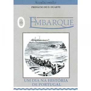 Capa do livro O Embarque - Um Dia na História de Portugal. Acontecimento