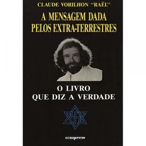 Capa do livro O Livro Que Diz a Verdade - A Mensagem dada pelos Extra-Terrestres. Europress - Quotidiano