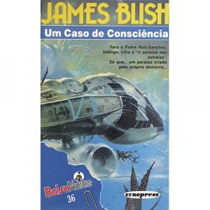 Capa do livro Um Caso de Consciência, de James Blish. Europress - BolsoNoite