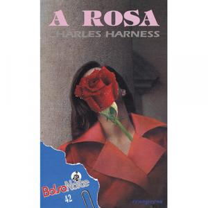 Capa do livro A Rosa, de Charles Harness. Europress - BolsoNoite