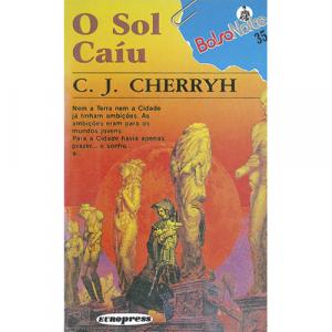 O Sol Caíu, de C. J. Cherryh. Europress - BolsoNoite