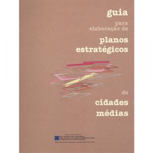 Capa do livro Guia para a Elaboração de Planos Estratégicos de Cidades Médias. DGOTDU