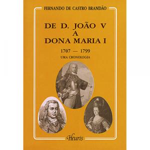 Capa do livro De D. João V a Dona Maria I (1707 - 1799), uma Cronologia. Europress - Heuris