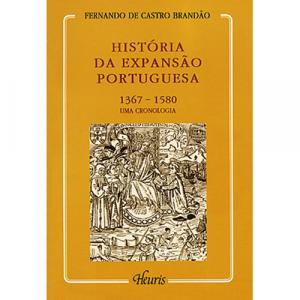 Capa do livro História da Expansão Portuguesa (1367-1580) Uma Cronologia, de Fernando de Castro Brandão. Europress - Heuris