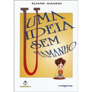 Capa do livro Uma Ideia Sem Tamanho, de Eliane Ganem. Europress - Dorme Bem