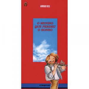 Capa do livro O Menino que Perdeu o Sonho, de Armindo Reis. Europress - O Índio Maluco